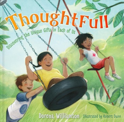 Thoughtfull : Discovering the Unique Gifts in Each of Us - by Dorena Williamson (Hardcover)
