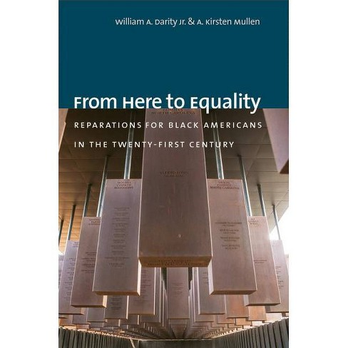 From Here to Equality - by  William A Darity & A Kirsten Mullen (Hardcover) - image 1 of 1