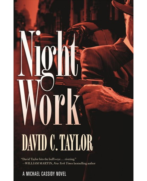Night Work (Reprint) (Paperback) (David C. Taylor) - image 1 of 1