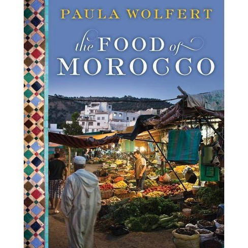 The Food of Morocco - by  Paula Wolfert (Hardcover) - image 1 of 1