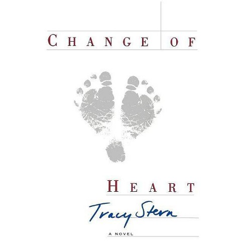 Change of Heart - by  Tracy Stern (Paperback) - image 1 of 1