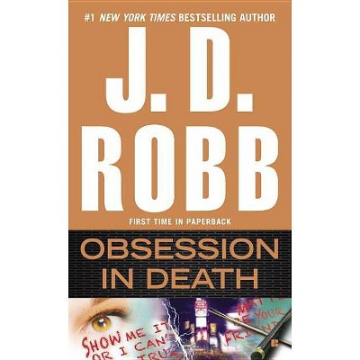 Obsession in Death - (In Death) by  J D Robb (Paperback)