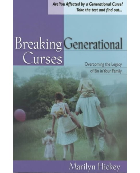 Breaking Generational Curses -  by Marilyn Hickey (Paperback) - image 1 of 1