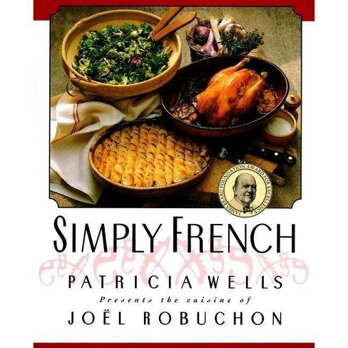 Simply French - by  Patricia Wells (Paperback) - image 1 of 1