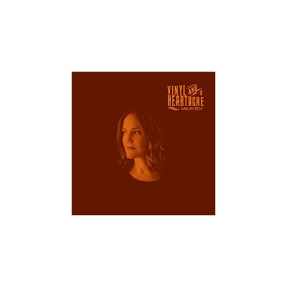 Darling West - Vinyl And A Heartache (CD)