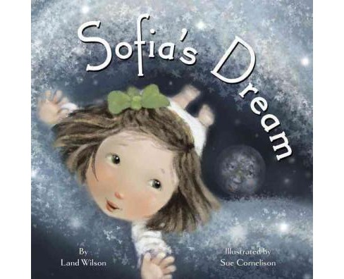 Sofia's Dream (Paperback) (Land Wilson) - image 1 of 1