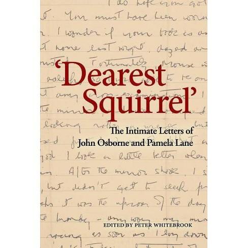 'dearest Squirrel...' - by  Pamela Lane (Hardcover) - image 1 of 1