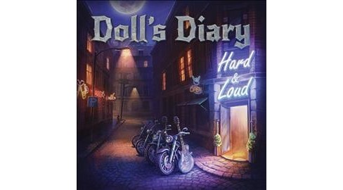 Doll's Diary - Hard & Loud (CD) - image 1 of 1