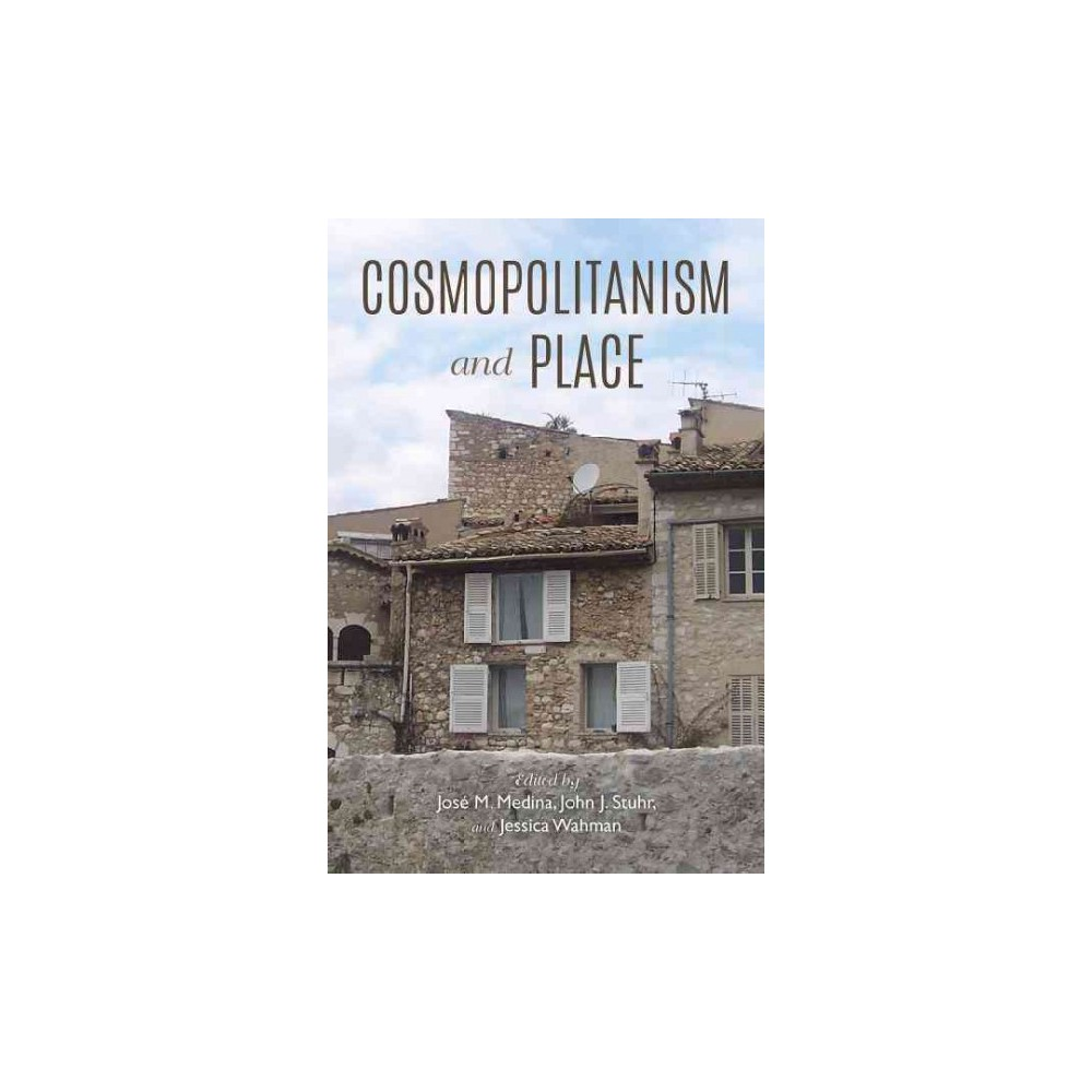 Cosmopolitanism and Place (Paperback)