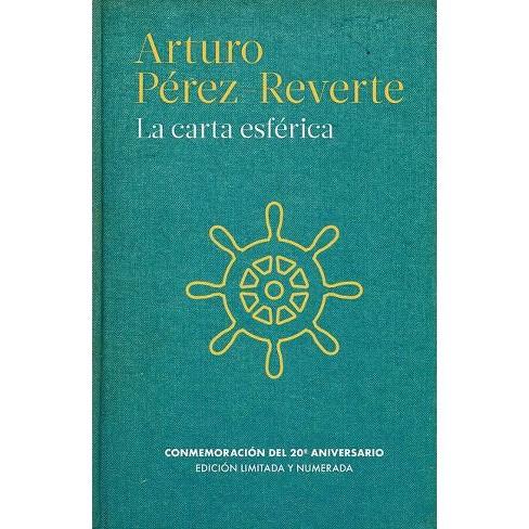 La Carta Esférica The Nautical Chart By Arturo Perez Reverte Hardcover Target