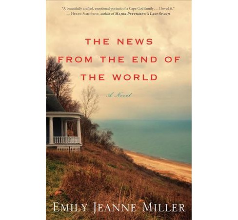 News from the End of the World (Reprint) (Paperback) (Emily Jeanne Miller) - image 1 of 1