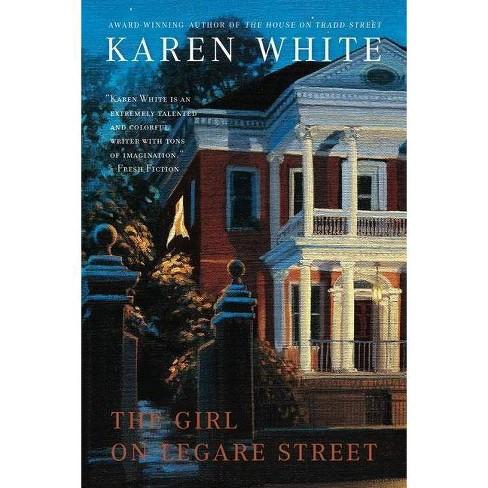 The Girl on Legare Street - (Tradd Street) by  Karen White (Paperback) - image 1 of 1