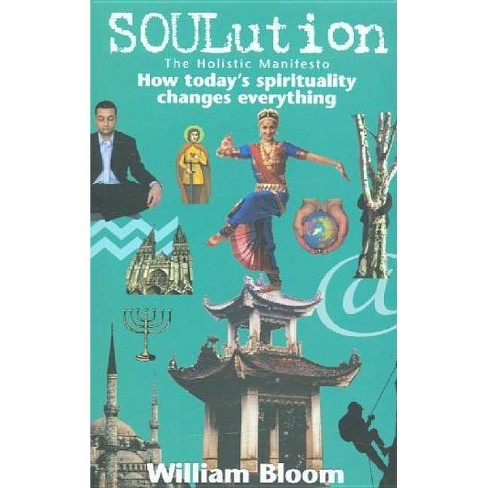 Soulution - by  William Bloom (Paperback) - image 1 of 1