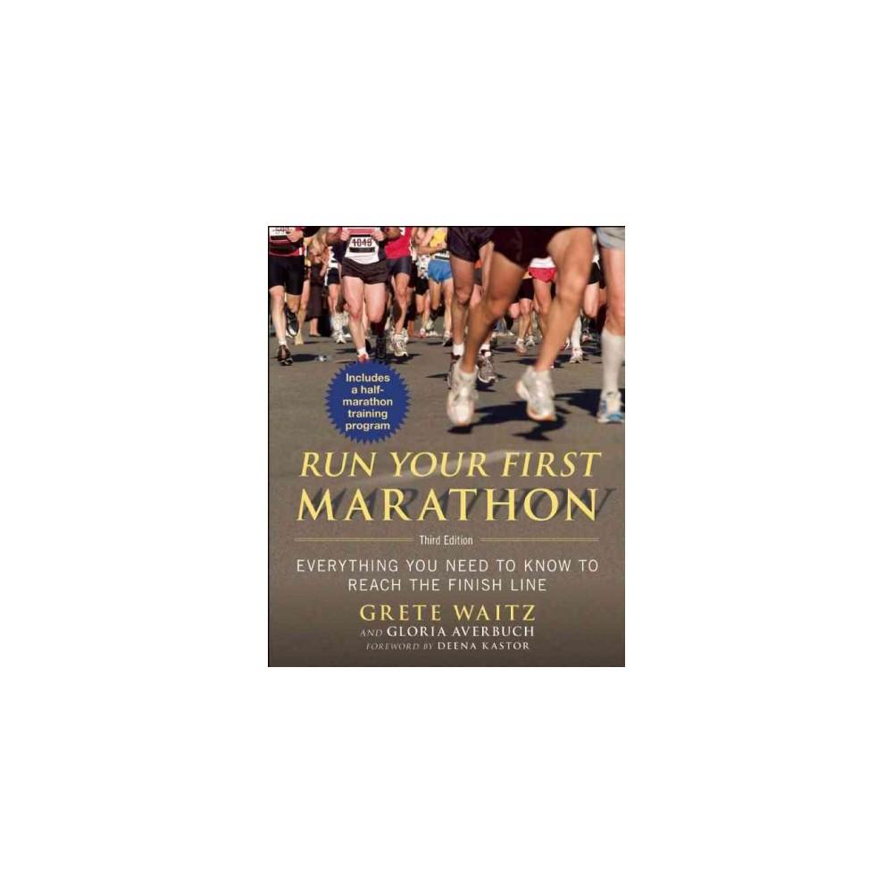 Run Your First Marathon (Paperback)