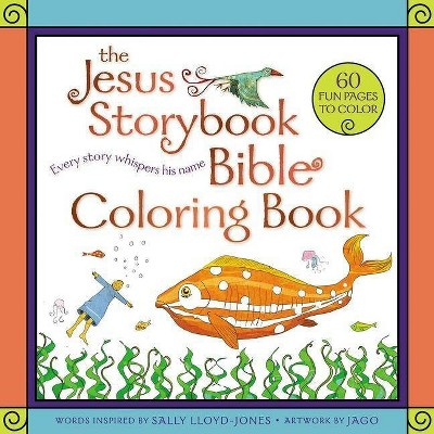 The Jesus Storybook Bible Coloring Book For Kids - By Sally Lloyd-Jones  (Paperback) : Target
