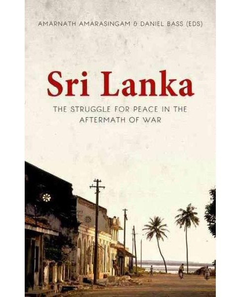 Sri Lanka : The Struggle for Peace in the Aftermath of War (Paperback) - image 1 of 1