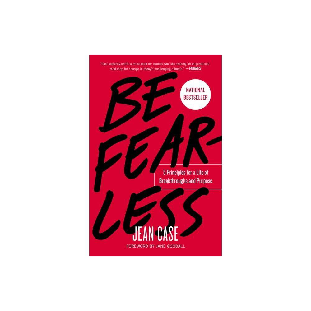 Be Fearless By Jean Case Paperback