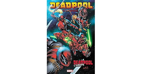 Deadpool Classic 12 : Deadpool Corps (Paperback) (Victor Gischler) - image 1 of 1