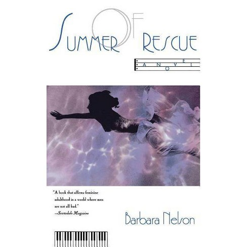 Summer of Rescue - by  Barbara Nelson (Paperback) - image 1 of 1