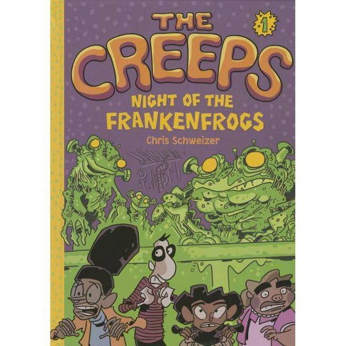 The Creeps - by  Chris Schweizer (Hardcover) - image 1 of 1
