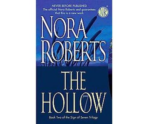 The Hollow ( Sign of Seven Trilogy) (Paperback) by Nora Roberts - image 1 of 1