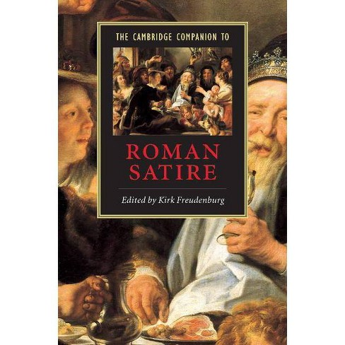The Cambridge Companion To Roman Satire Cambridge Companions To