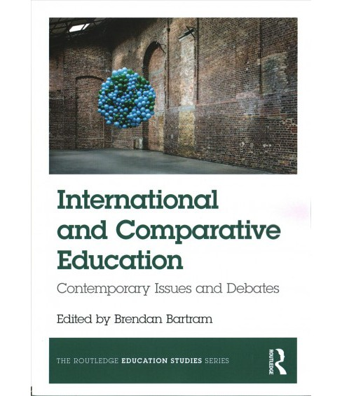 International and Comparative Education : Contemporary Issues and Debates (Paperback) - image 1 of 1
