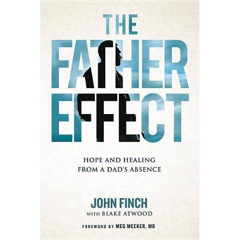 The Father Effect - by  John Finch (Hardcover) - image 1 of 1