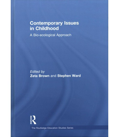 Contemporary Issues in Childhood : An Ecological Approach (Hardcover) - image 1 of 1