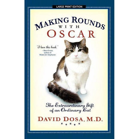 Making Rounds with Oscar - Large Print by  David Dosa (Paperback) - image 1 of 1