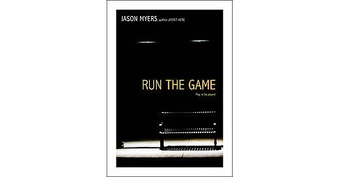 Run the Game (Paperback) (Jason Myers) - image 1 of 1