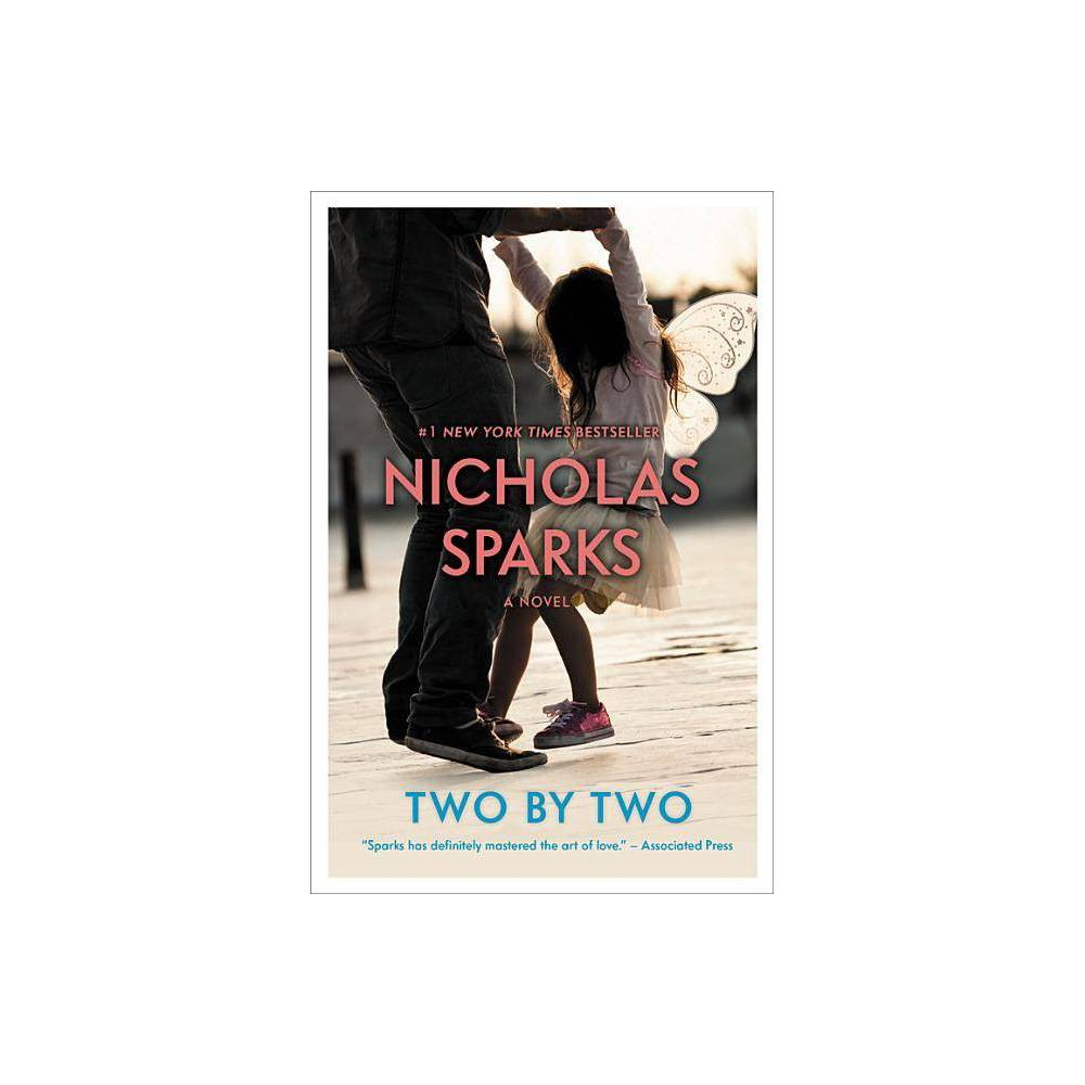 ISBN 9781455520688 product image for Two by Two - Reprint by Nicholas Sparks (Paperback) | upcitemdb.com