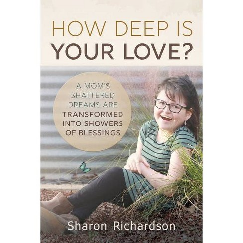 How Deep is Your Love? - by  Sharon Richardson (Paperback) - image 1 of 1