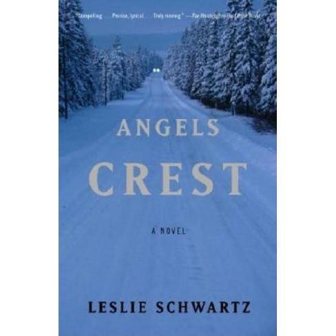 Angels Crest - by  Leslie Schwartz (Paperback) - image 1 of 1