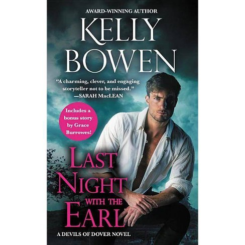 Last Night with the Earl - (Devils of Dover) by  Kelly Bowen (Paperback) - image 1 of 1