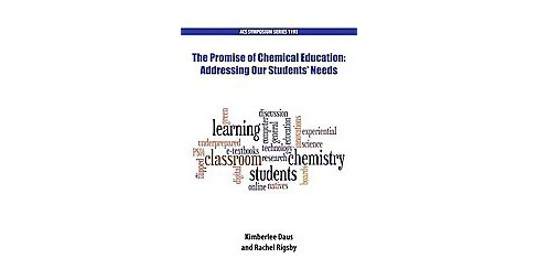 Promise of Chemical Education : Addressing Our Students' Needs (Hardcover) - image 1 of 1