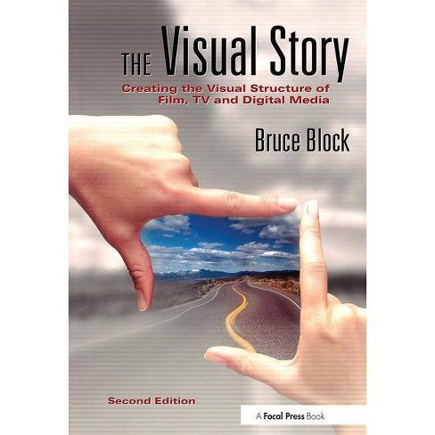 The Visual Story - 2 Edition by  Bruce Block (Paperback) - image 1 of 1