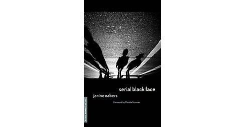 Serial Black Face (Paperback) (Janine Nabers) - image 1 of 1