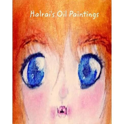 Halrai's Oil Paintings - (Paperback) - image 1 of 1
