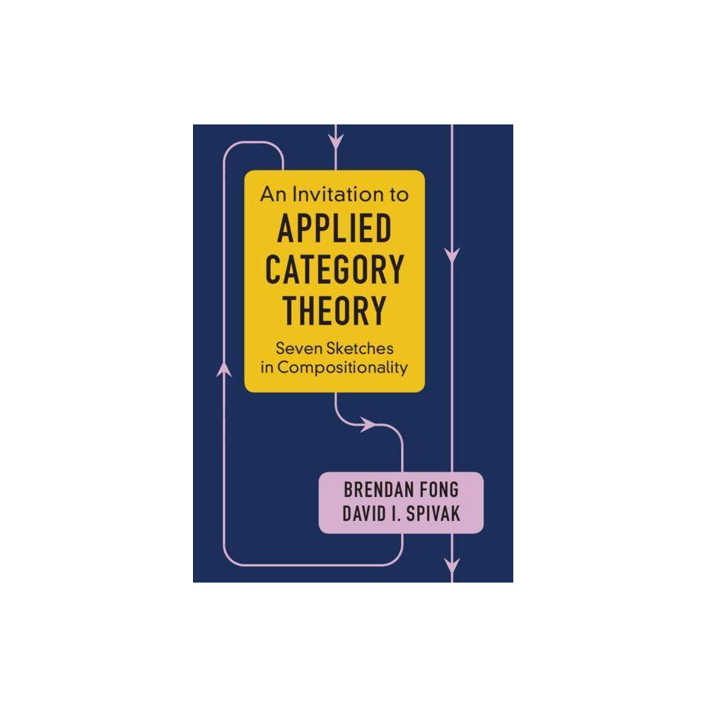 An Invitation to Applied Category Theory - by Brendan Fong & David I Spivak (Paperback) Category theory is unmatched in its ability to organize and layer abstractions and to find commonalities between structures of all sorts. No longer the exclusive preserve of pure mathematicians, it is now proving itself to be a powerful tool in science, informatics, and industry. By facilitating communication between communities and building rigorous bridges between disparate worlds, applied category theory has the potential to be a major organizing force. This book offers a self-contained tour of applied category theory. Each chapter follows a single thread motivated by a real-world application and discussed with category-theoretic tools. We see data migration as an adjoint functor, electrical circuits in terms of monoidal categories and operads, and collaborative design via enriched profunctors. All the relevant category theory, from simple to sophisticated, is introduced in an accessible way with many examples and exercises, making this an ideal guide even for those without experience of university-level mathematics. Gender: unisex.