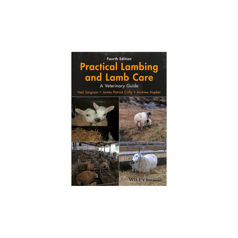 Practical Lambing and Lamb Care : A Veterinary Guide - 4 (Paperback)