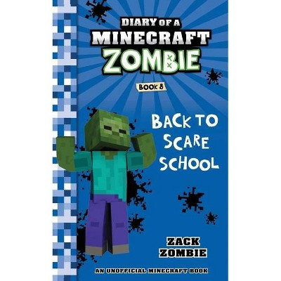 Diary of a Minecraft Zombie Book 8 - by  Zack Zombie (Paperback)