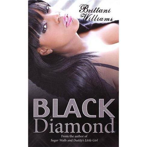 Black Diamond (Reprint) (Paperback) by Brittani Williams - image 1 of 1