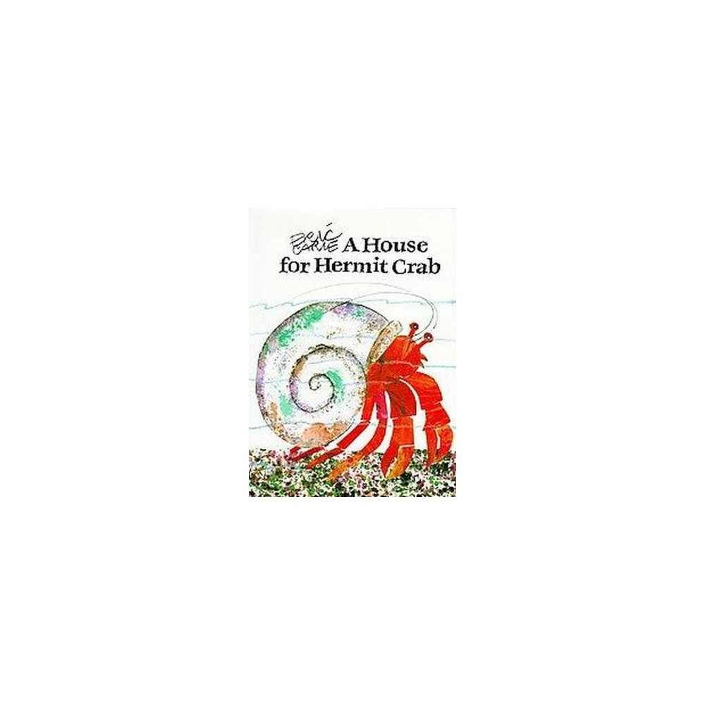 House for Hermit Crab (School And Library) (Eric Carle)