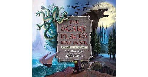 Scary Places Map Book : Seven Terrifying Tours (School And Library) (B. G. Hennessy) - image 1 of 1