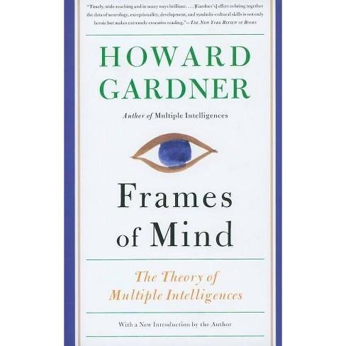 Frames of Mind - by  Howard Gardner (Paperback) - image 1 of 1