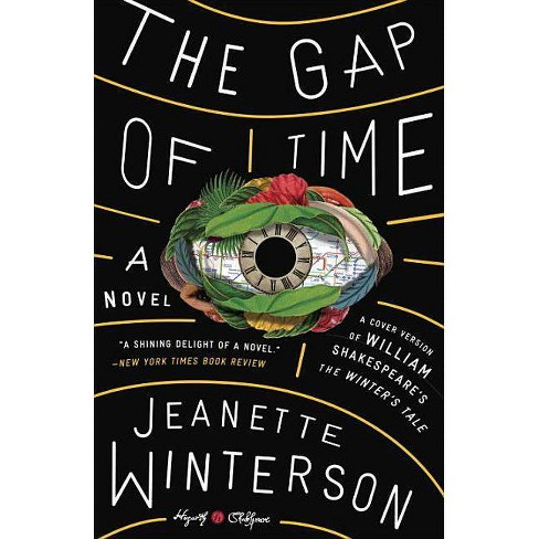 The Gap of Time - (Hogarth Shakespeare) by  Jeanette Winterson (Paperback) - image 1 of 1