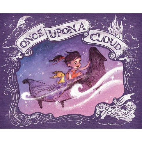 Once Upon a Cloud - by  Claire Keane (Hardcover) - image 1 of 1