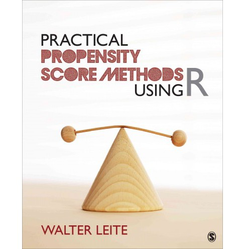 Practical Propensity Score Methods Using R (Paperback) (Walter Leite) - image 1 of 1