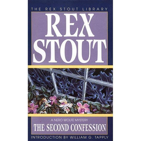 The Second Confession - (Nero Wolfe Mysteries (Paperback)) by  Rex Stout (Paperback) - image 1 of 1
